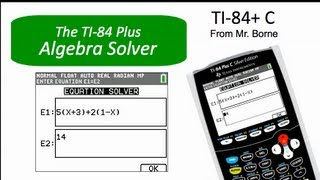 How to use the Algebra Solver on the TI-84 Plus