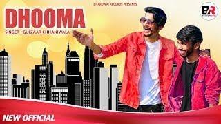 Dhooma - gulzaar chhaniwala new haryanvi songs 2020 धूमा gulzar new song