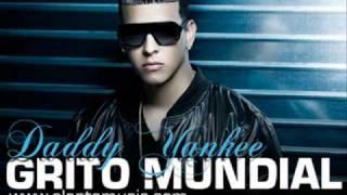 Grito Mundial-Daddy Yankee (letra)