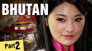 Incredible Facts About Bhutan - Part 2