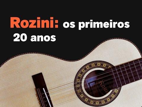 Rozini: Os primeiros 20 anos