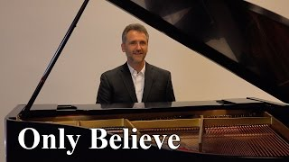 'Only Believe' original song by Sam Rossi - Song Sample & Story Behind the Song
