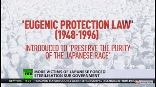 Japanese  Government Forced Sterilized Their Own People