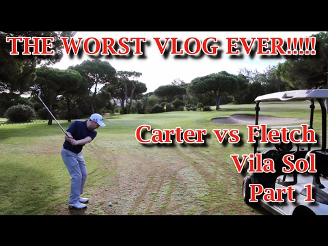 Worst Golf Vlog on YouTube - Vila Sol Part 1