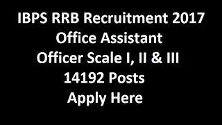 IBPS Recruitment 2017 – CRP RRB VI Apply Online 2017 Video