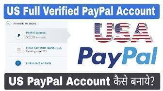 How to Create Full Verified US PayPal Account | US PayPal Account in India, Pakistan, Bangladesh etc