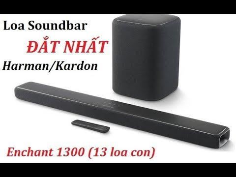 Mở Hộp Và Test âm Thanh Loa Soundbar Harman Kardon Enchant 1300 đầu Tiên Tại Việt Nam