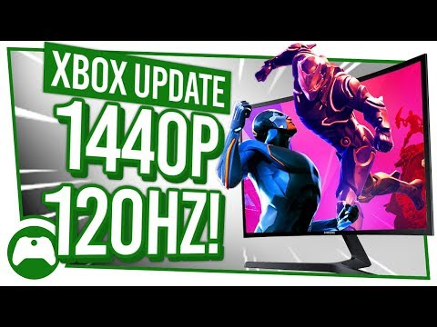 Get The Most Out Of YOUR XBOX ONE WITH 1440P AND 120HZ | Xbox Update