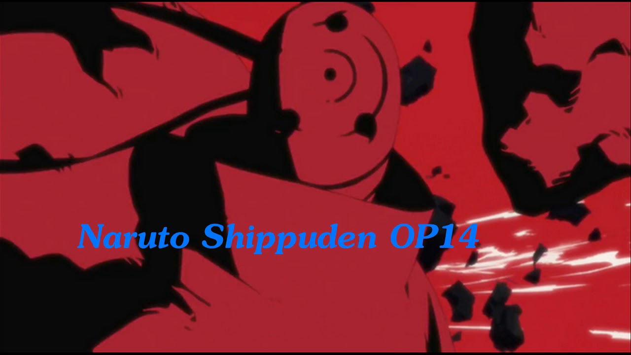 Naruto Shippuden OP 14 - Tsuki no Ookisa (Remix) - YouTube