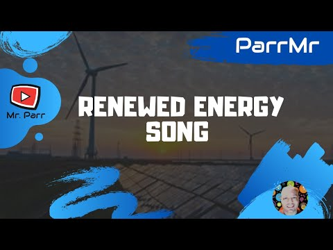 Renewed Energy Song