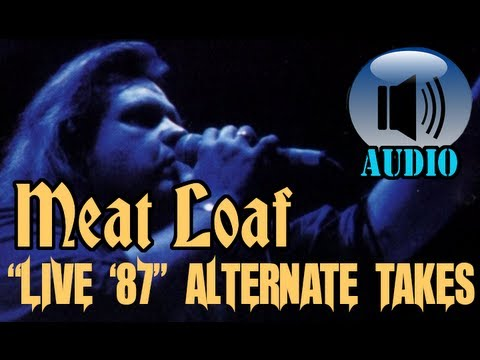 Meat Loaf: Live at Wembley 1987 Rare Alternate Takes