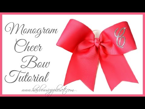 How to Add a Monogram Letter to a Cheer Bow - Hairbow Supplies, Etc.