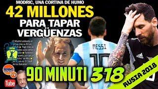 90 MINUTI 318 Real Madrid TV ARGENTINA 0-3 CROACIA (21/06/2018)