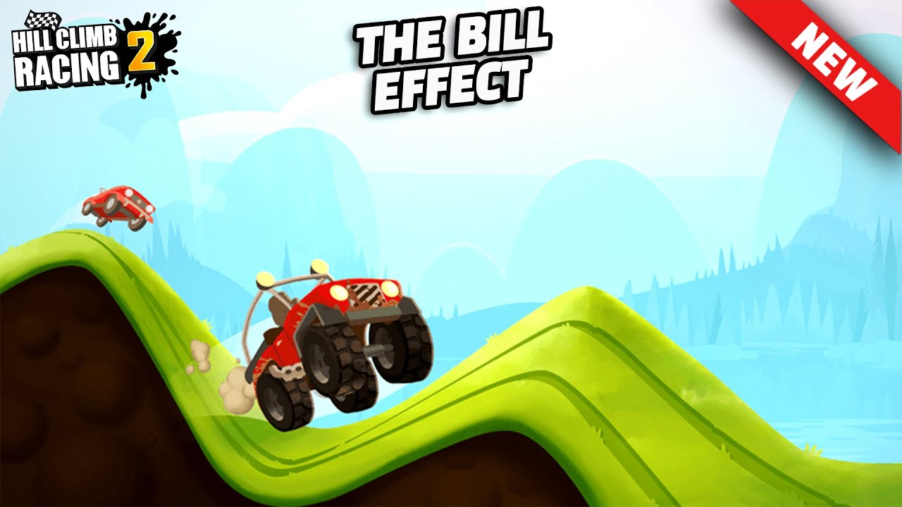 Hill Climb Racing 2 THE BILL EFFECT New Event