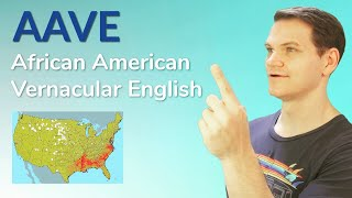 AAVE  African American Vernacular English