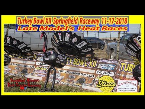 Late Models - Heat Races - Turkey Bowl XII Springfield Raceway -11-17-2018