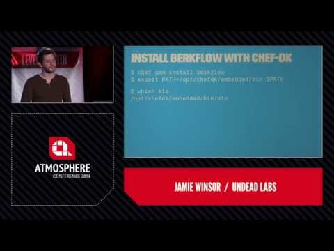 Atmosphere 2014: Chef Development and Release Patterns for Software Engineers - Jamie Winsor