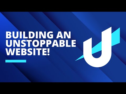 How To Build An Unstoppable Website!