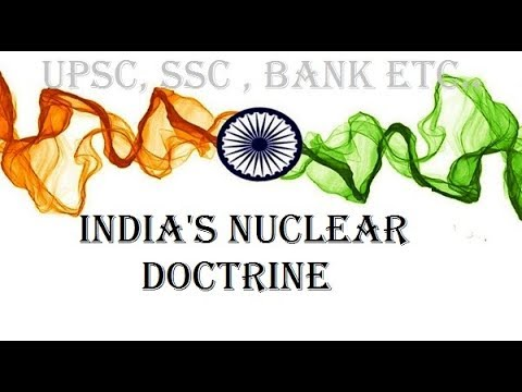 INDIA'S NUCLEAR DOCTRINE - WHY INDIA BECAME NUCLEAR POWER ?