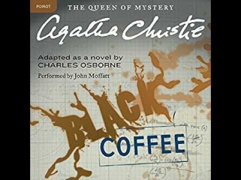 Black Coffee Audiobook By Agatha Christie