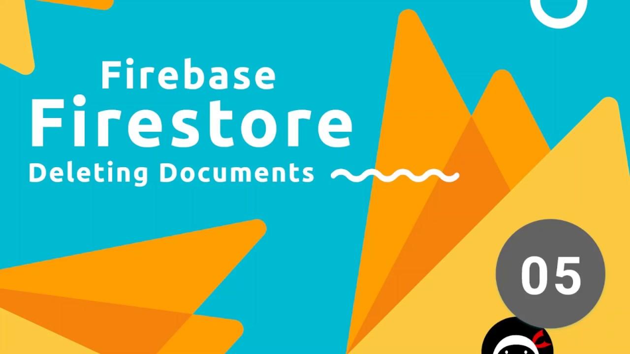 Firebase Firestore Tutorial #5 - Deleting Data