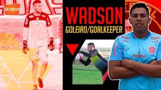 ⚽ WADSON / GOLEIRO / Wadson Santana da Silva