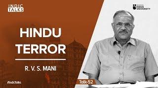 Hindu Terror Rvs Mani Indictalks Youtube