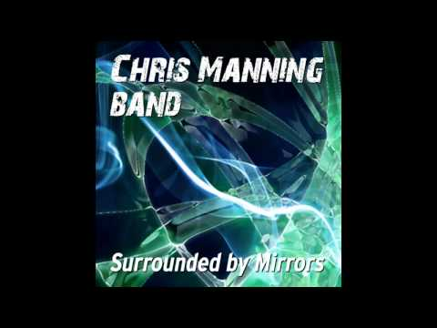 Chris Manning Band - Surrounded by Mirrors (CD Single)