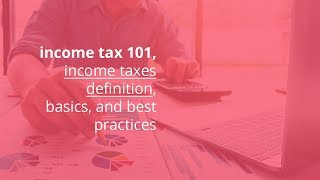 Gambar cover income tax 101, income taxes definition, basics, and best practices