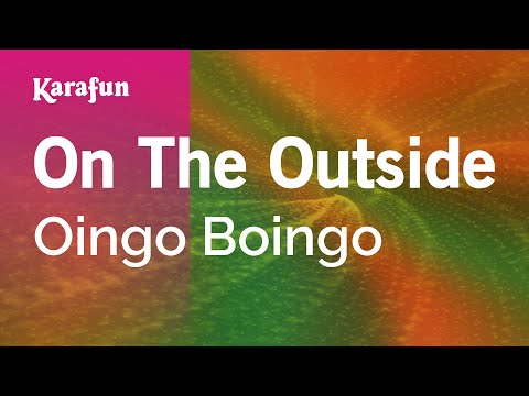 Karaoke On The Outside - Oingo Boingo *