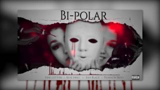 KingLetters- Bipolar [Audio Official] FT BlueSwag KenBlack PharaonBreo.