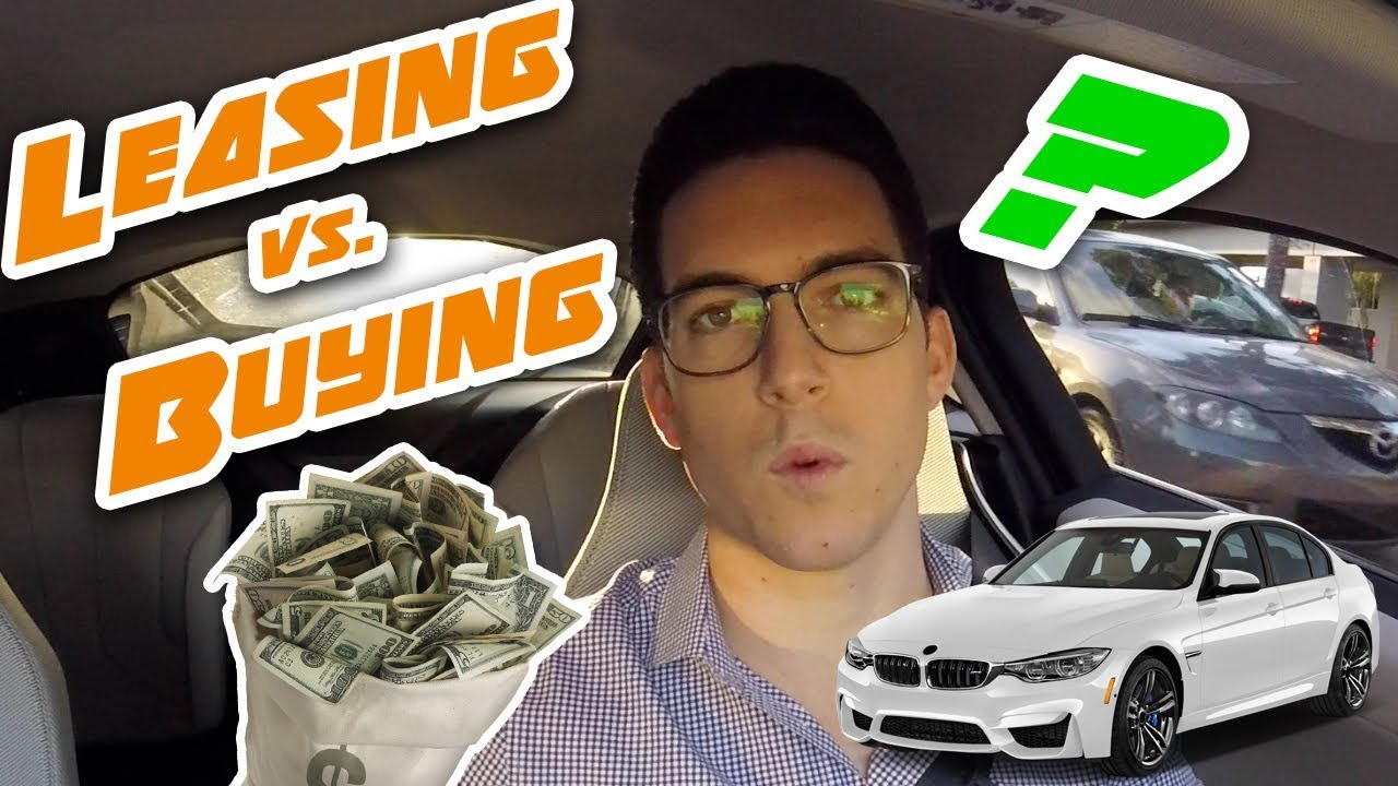 Leasing A Car Vs Buying A Car: The Answer To Leasing Vs. Buying! *Should You LEASE Or