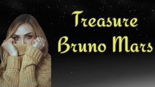 Lirik lagu Treasure Bruno Mars