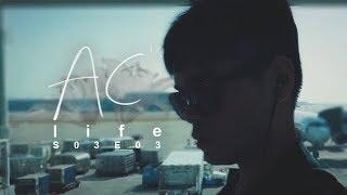 AC's Life: S03E03