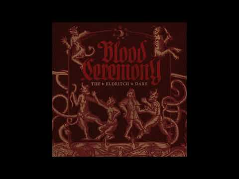 Blood Ceremony - Witchwood