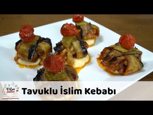 Tavuklu ?slim Kebab? Tarifi