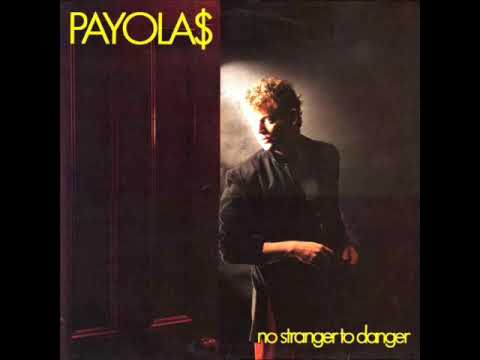 The Payola$ - No Stranger to Danger - 05 - Hastings Street