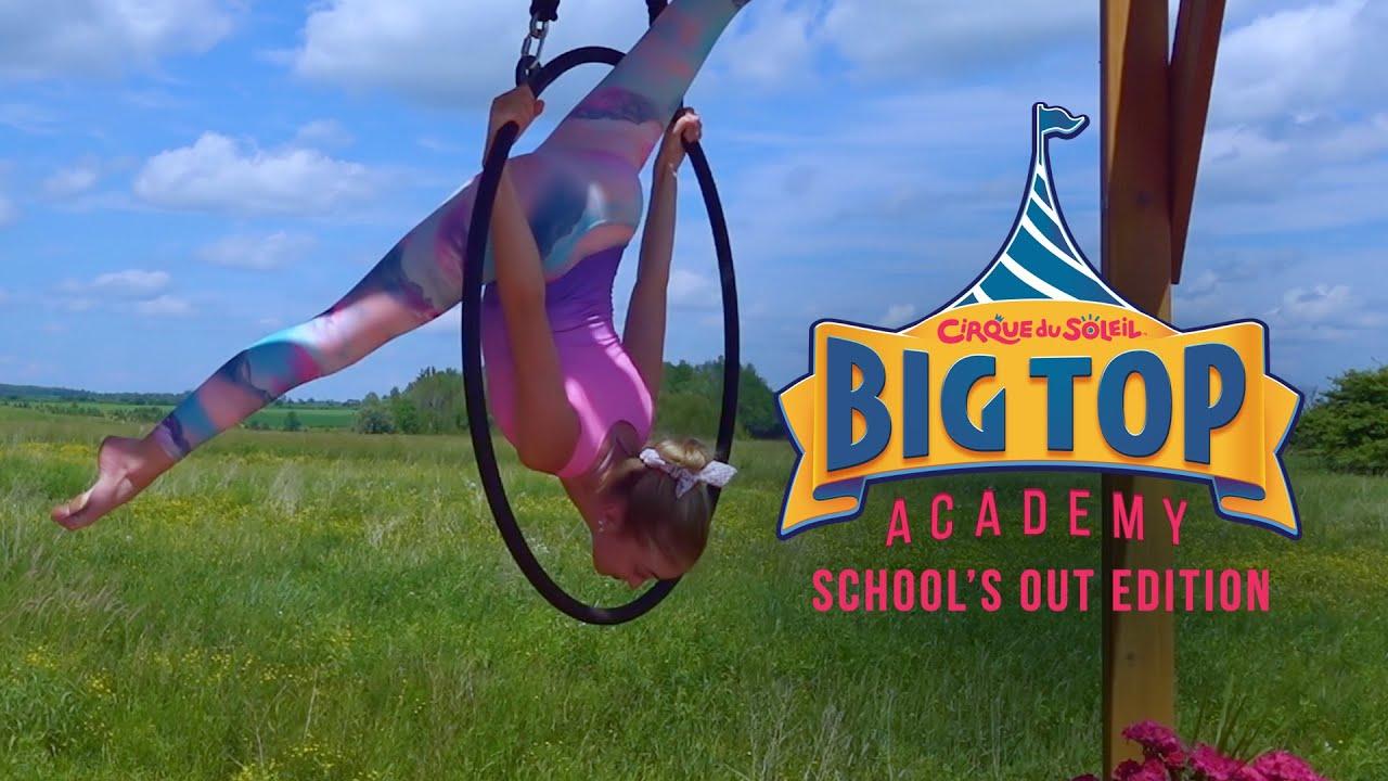 Download Big Top Academy - School's Out Edition EP1   Cirque du Soleil