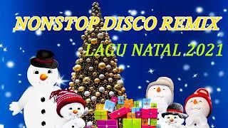 Download lagu NONSTOP DISCO REMIX LAGU NATAL 2021 - SPESIAL DJ NATAL REMIX - Selamat Tahun Baru 2021