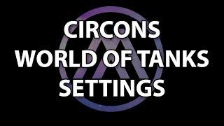 My World of Tanks Settings!