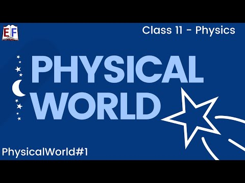 Physics  Physical World Part 1 (Physics and Scientific  Method) Class X1 CBSE