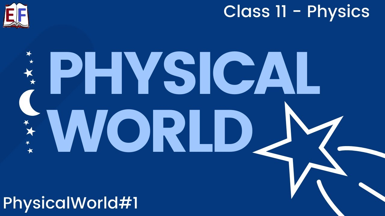 CBSE NCERT Class 11 Physics Physical World