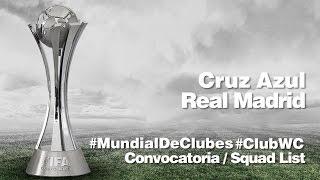 CONVOCATORIA / SQUAD LIST: Cruz Azul - Real Madrid