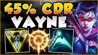 UHH RIOT... 45% CDR VAYNE ONLY HAS 1 SEC CD ON Q?? VAYNE SEASON 8 TOP GAMEPLAY! - League of Legends