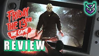 Friday The 13th: The Game Switch Review - Online Horror On The Go! (Video Game Video Review)
