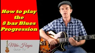 Blues Guitar Chords: How to Play the  8 bar Blues Progression on Guitar