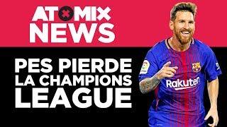 PES pierde la Champions League – #AtomixNews [18/04/18]