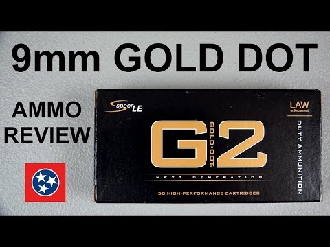 AMMO REVIEW:  9mm G2 SPEER GOLD DOT (FBI 2014 PRODUCTION)