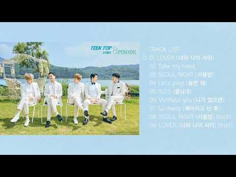 [MP3/AUDIO] TEENTOP (틴탑) - TEENTOP STORY: 8PISODE FULL ALBUM