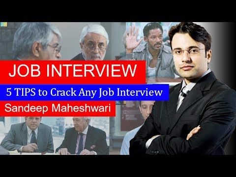 ONE VIDEO TO CRACK EVERY JOB INTERVIEW by Sandeep Maheshwari | The Words of Genius
